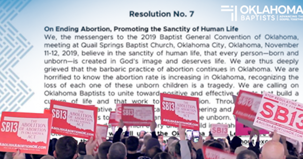 "Oklahoma Baptists Pass Resolution Demanding an Immediate ""End"" to Abortion"