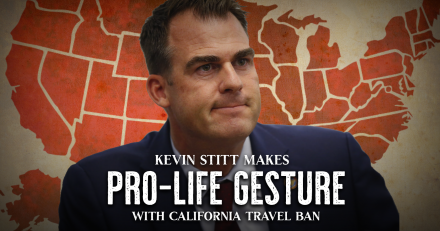 Kevin Stitt Makes Pro-Life Gesture With California Travel Ban