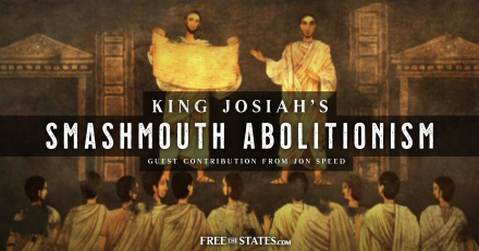 King Josiah's Smashmouth Abolitionism