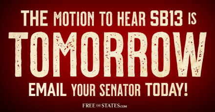 Motion to Bring SB13 to Senate Floor Coming Tomorrow! Email Your Senator!