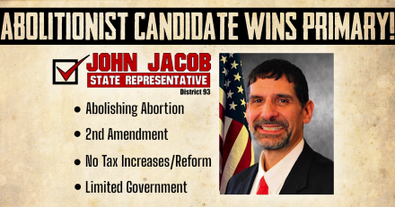 Using the A-Word, Indiana Abolitionist John Jacob Unseats Incumbent Pro-Life Rep.