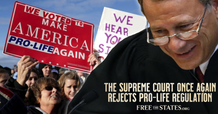 Supreme Court Once Again Rejects Pro-Life Regulation