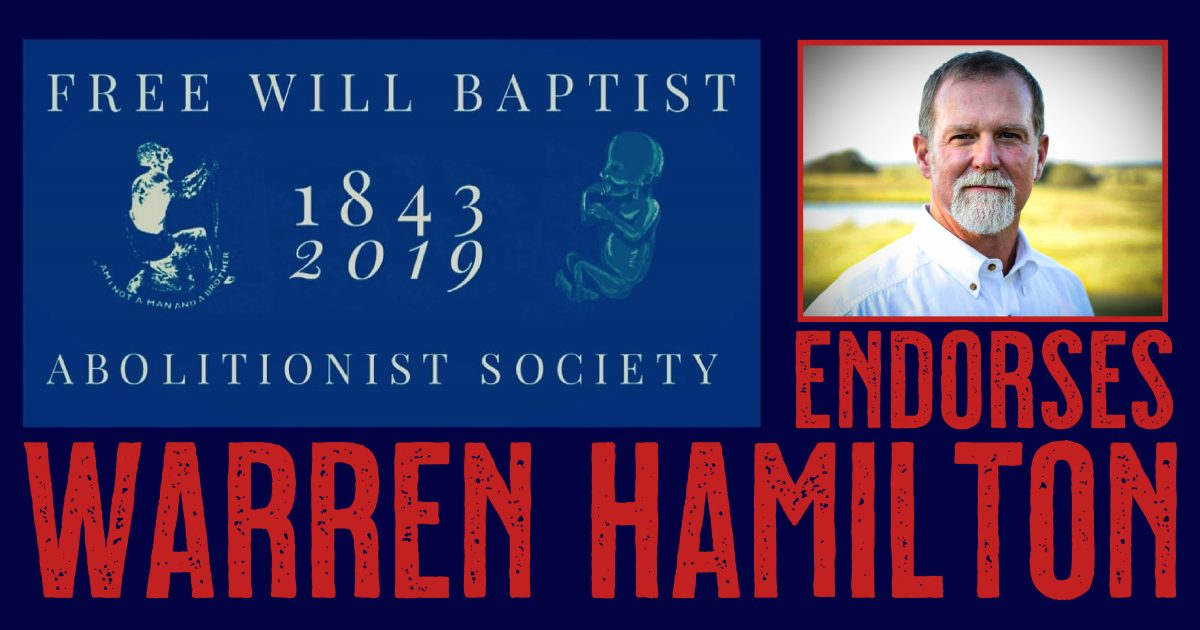 Free Will Baptist Abolitionist Leaders and Pastors Endorse Warren Hamilton