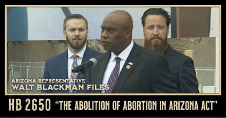 AZ Rep. Walt Blackman Presents Abolition of Abortion in Arizona Act to 1,200+ Supporters